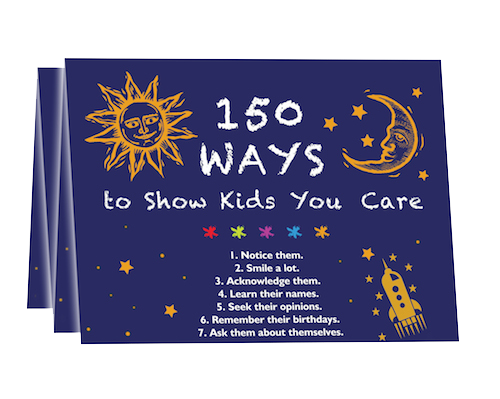 150 Ways to Show Kids You Care