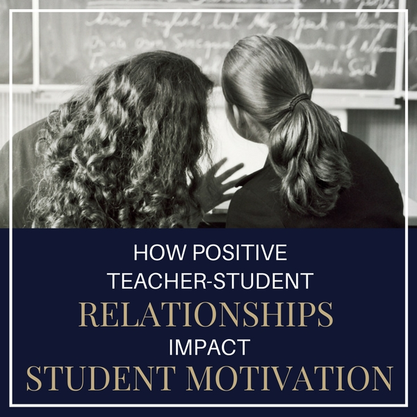 positive relationships and student motivation