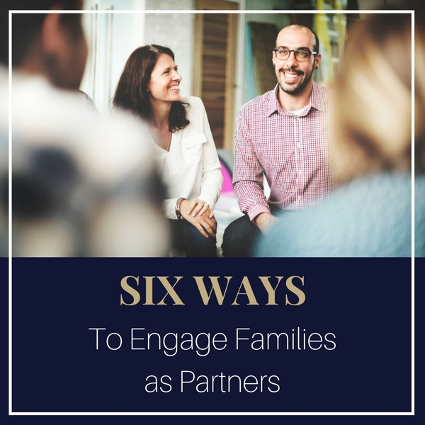 engage families as partners
