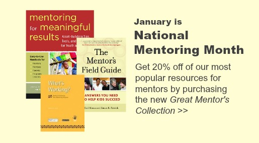 Our new mentoring collection includes a program evaluation tool, plus 20 percent savings!
