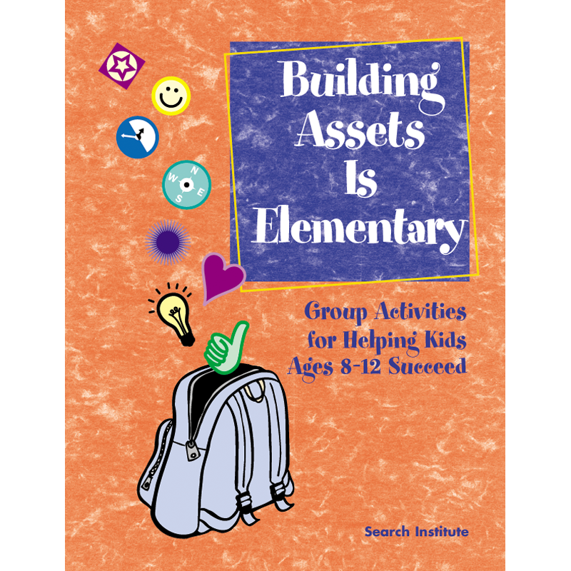 Building Assets Is Elementary Group Activities For Helping Kids
