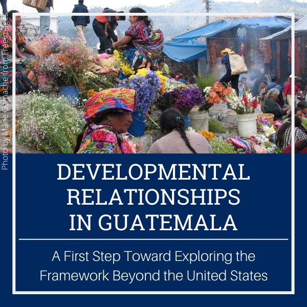 developmental relationships in Guatemala