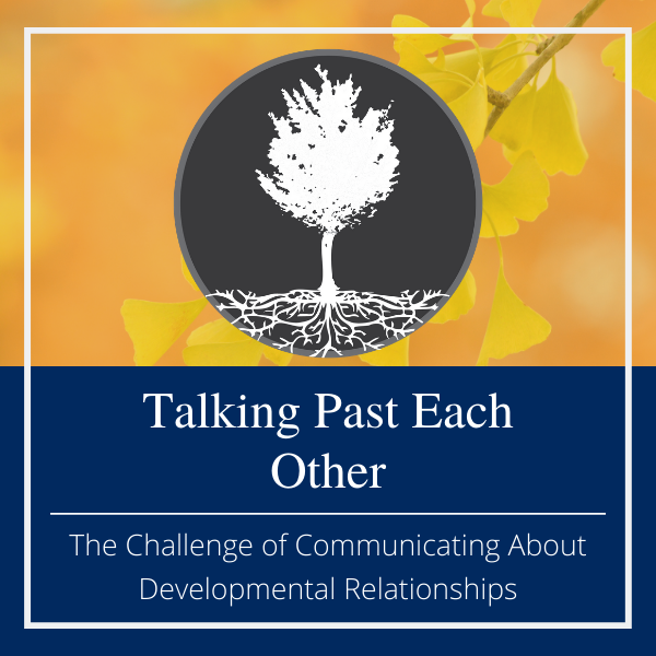 communicating about developmental relationships