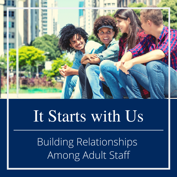 adult staff relationships